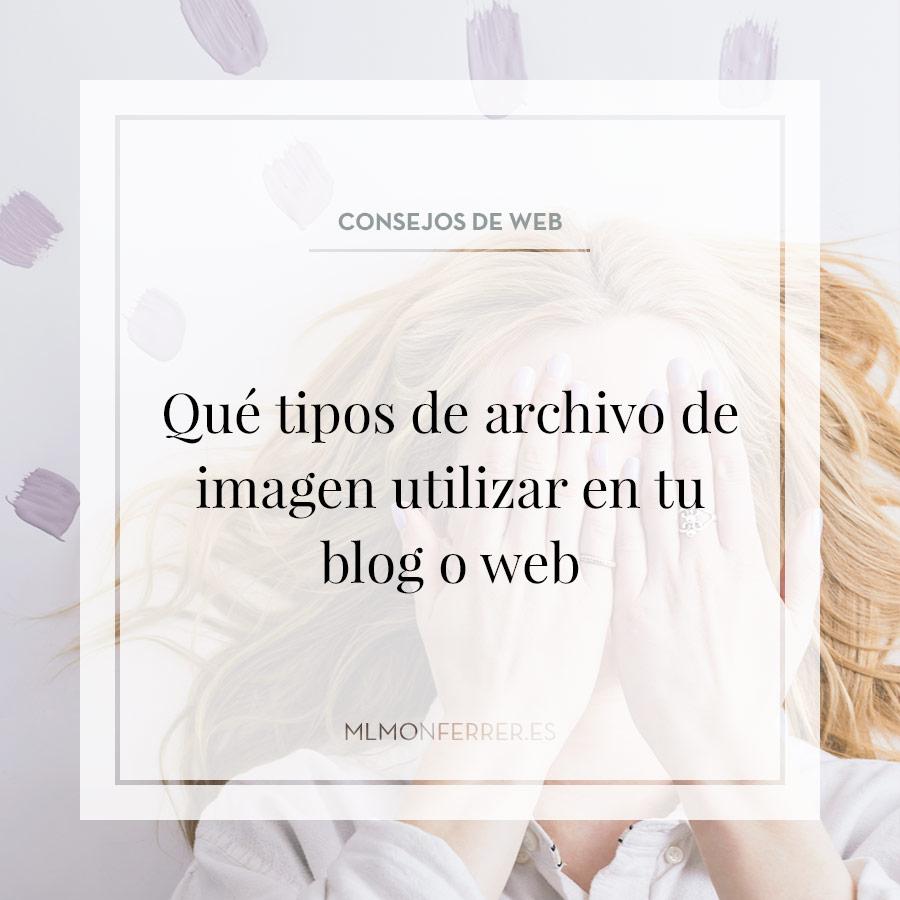 Qué tipos de archivo de imagen utilizar en tu blog o web