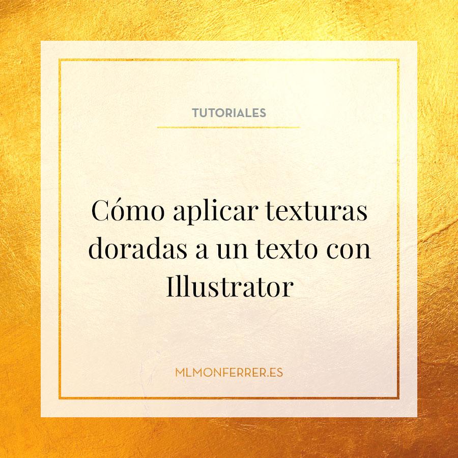 Cómo aplicar texturas doradas a un texto con Illustrator
