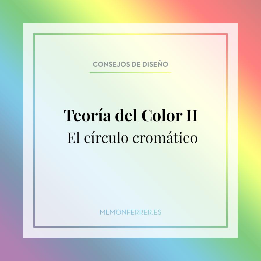 Teoría del color II. El círculo cromático.