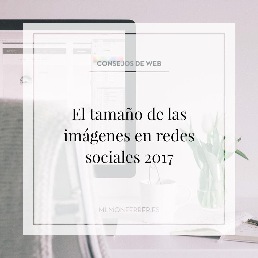 El tamaño de las imágenes en redes sociales 2017