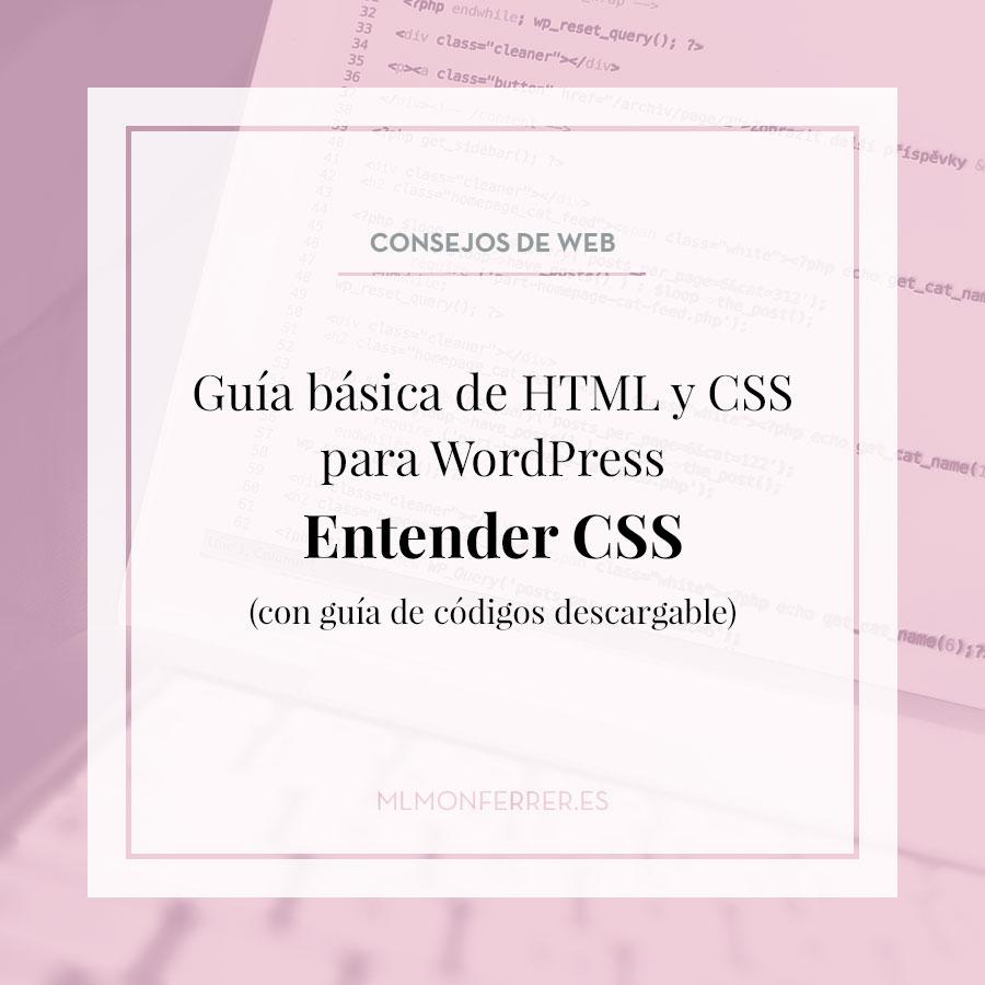 Guía básica de HTML y CSS para WordPress. Entender CSS