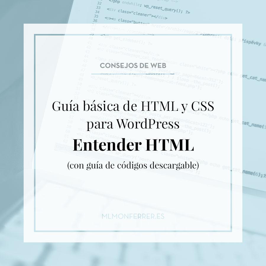 Guía básica de HTML y CSS para WordPress. Entender HTML