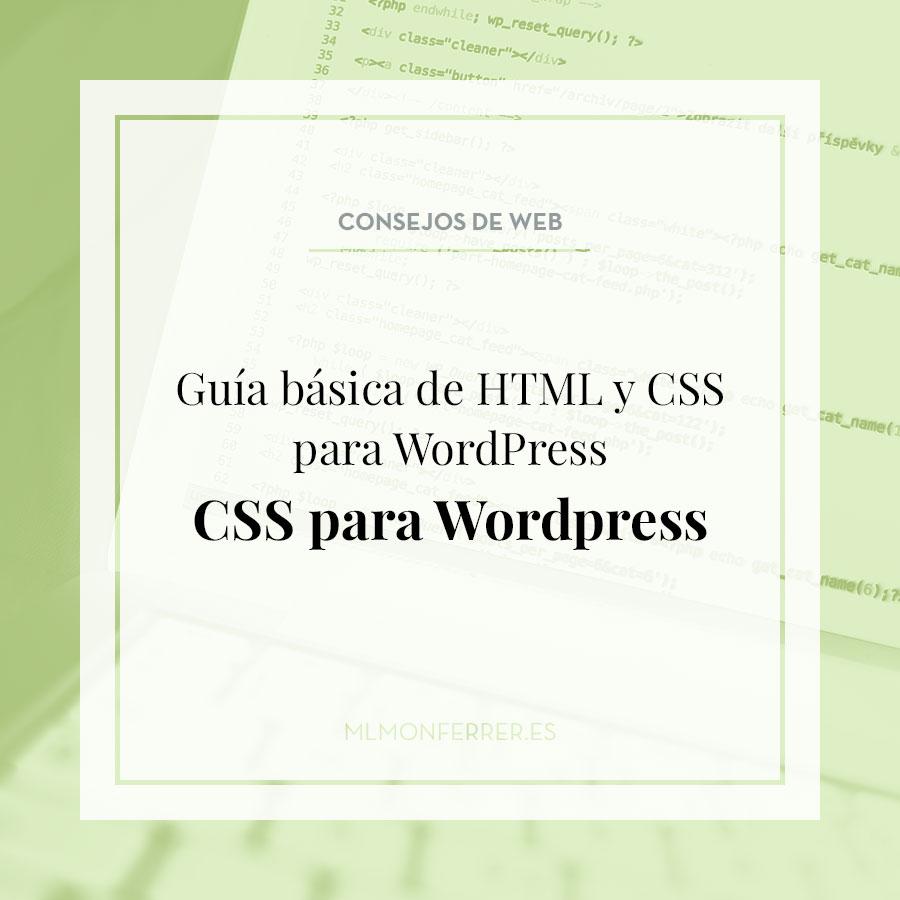 Guía básica de HTML y CSS para WordPress. CSS para WordPress
