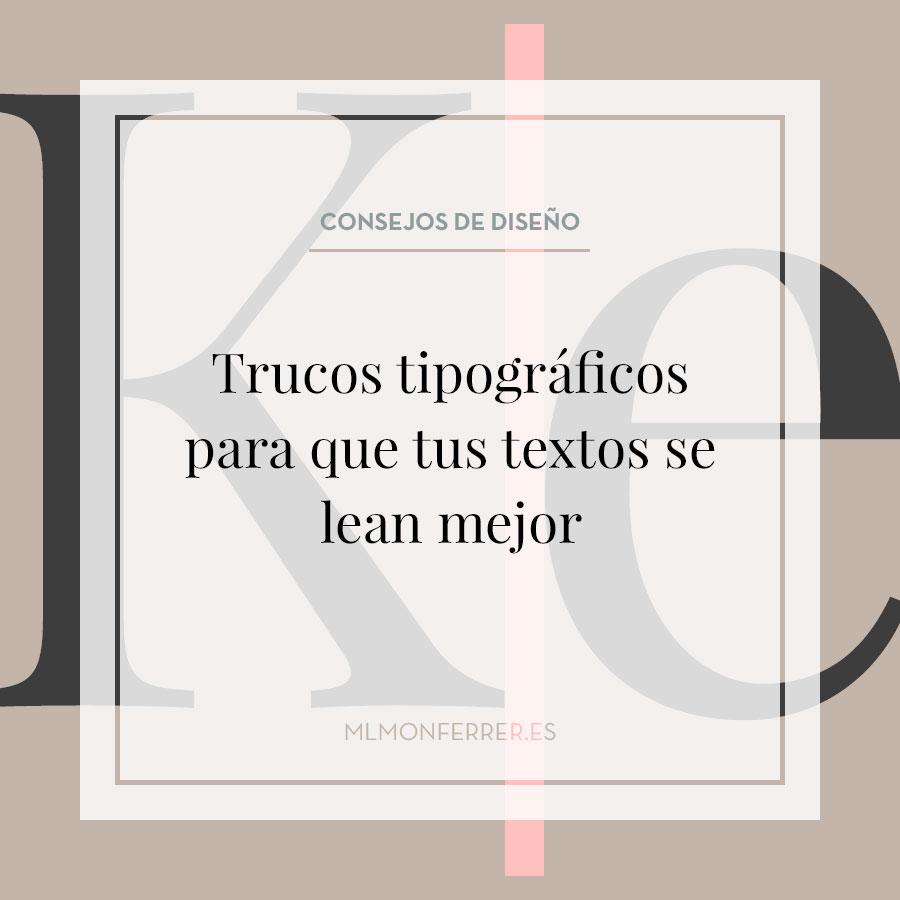 Trucos tipográficos para que tus textos se lean mejor