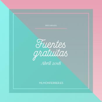 fuentes tipográficas gratuitas - Recursos gratis de abril 2018