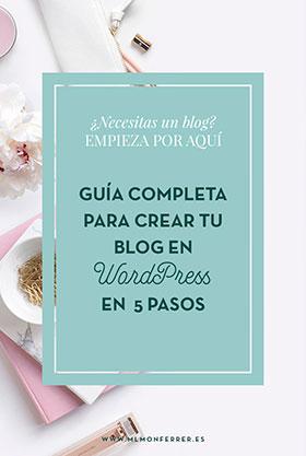 Guía completa para crear tu blog de WordPress en 5 sencillos pasos